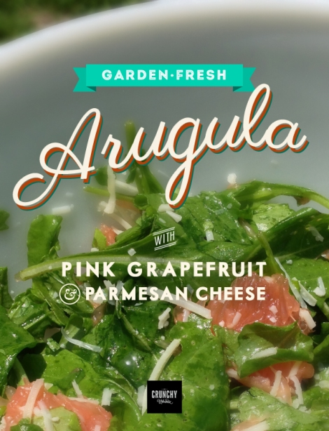 Arugula with Pink Grapefruit & Parmesan Cheese | thecrunchyurbanite.com